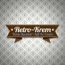 Retro – Krem